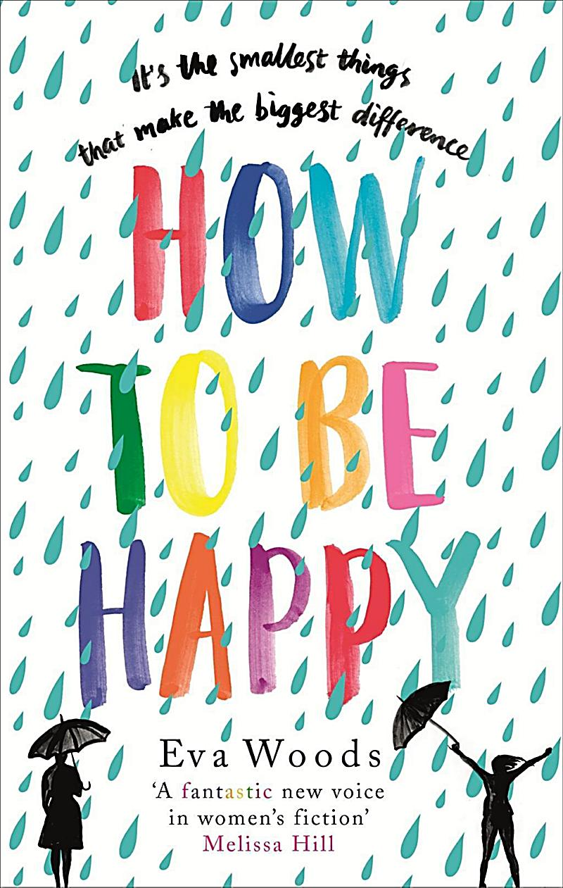 How To Be Happy by Eva Woods – A Review