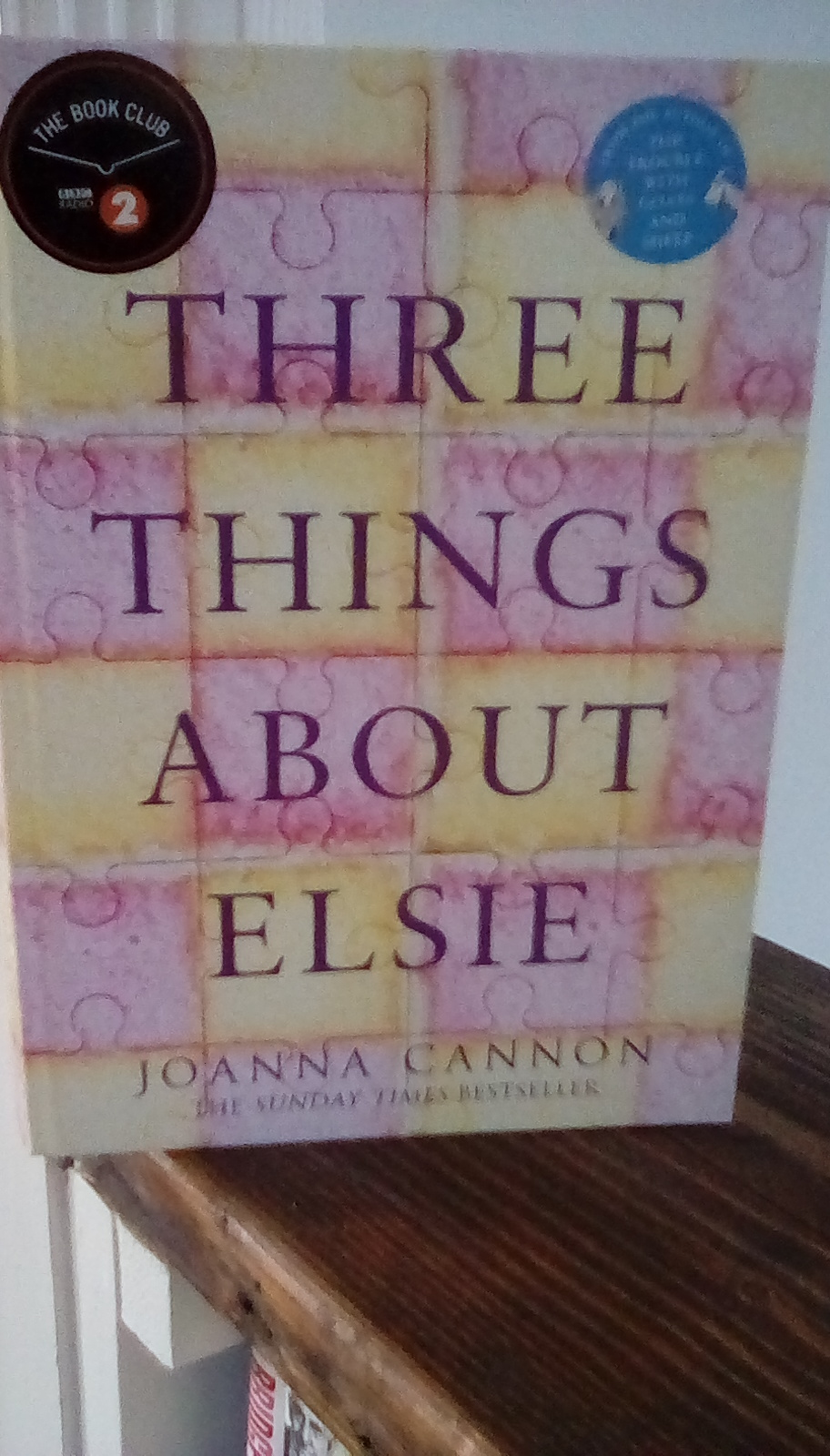 Three Things About Elsie by Joanna Cannon – AReview